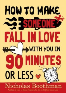 Books and Training Programs How to make someone fall in love with you in 90 minutes or less by Nicholas Boothman Books and Training Programs