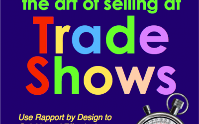 boothmanship – the art of selling at trade shows